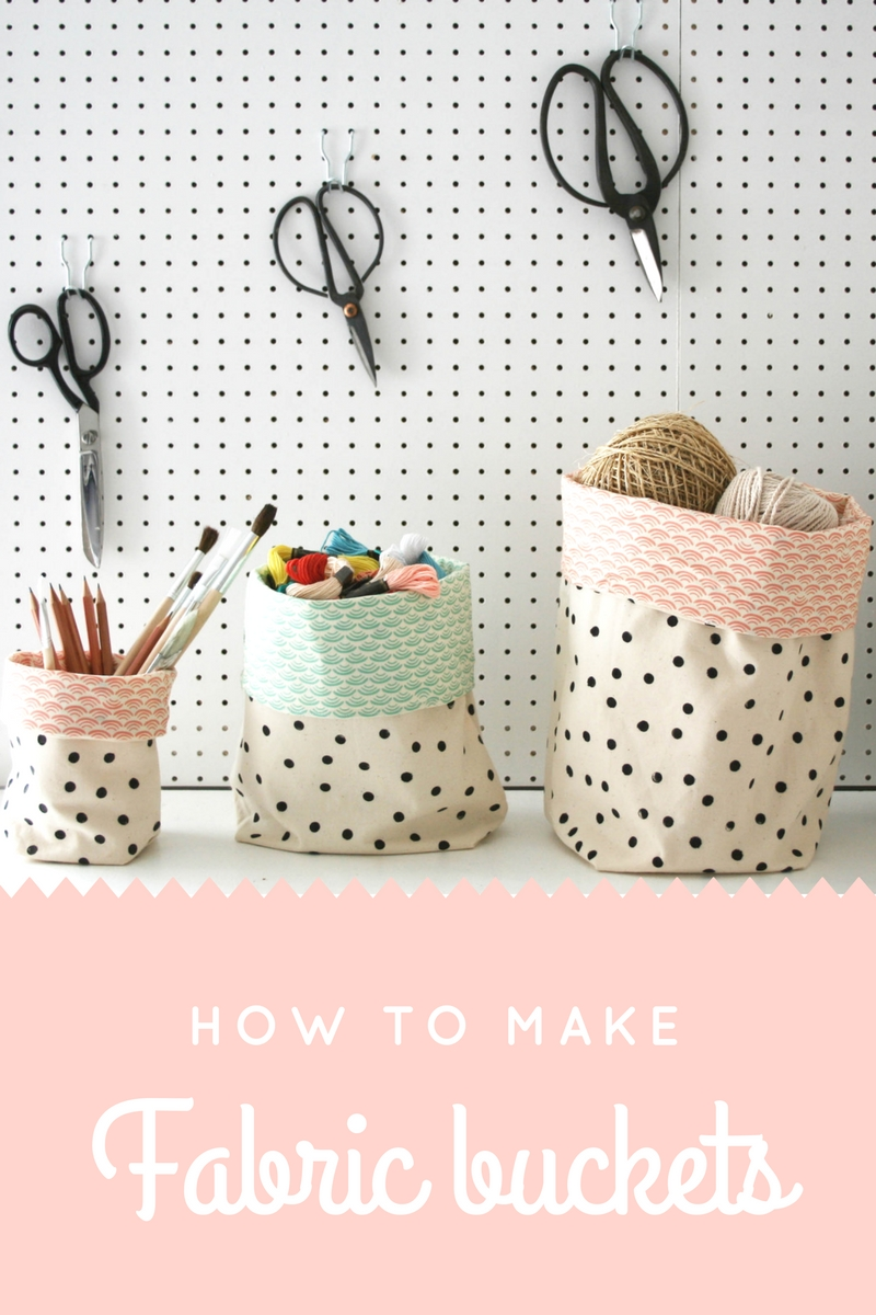 How to make fabric buckets for storing craft materials, toys or stationery | Simple sewing project | Hand printing fabric tutorial | Apartment Apothecary