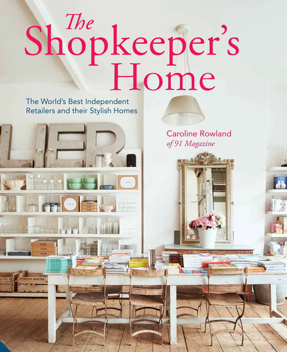 The Shopkeeper's Home by Caroline Rowland | Apartment Apothecary
