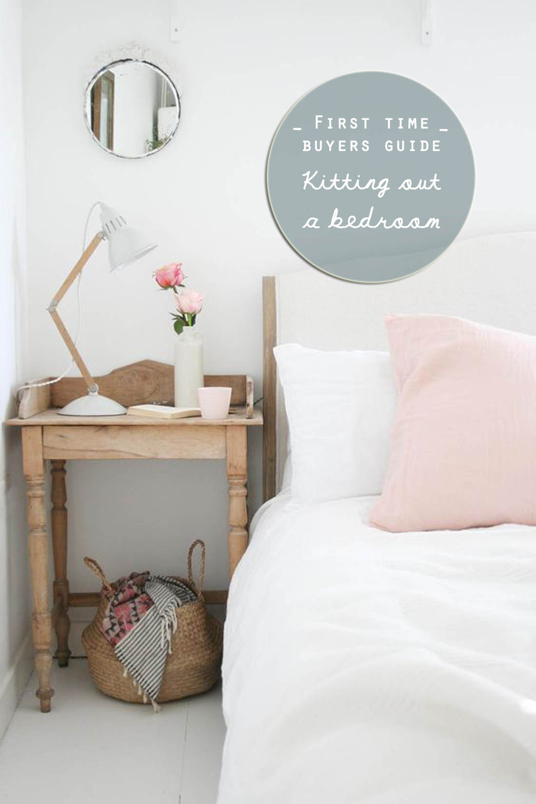 First time buyer's guide to kitting out a bedroom | Apartment Apothecary